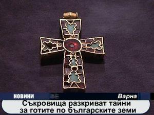 Съкровища разкриват тайни за готите по българските земи
