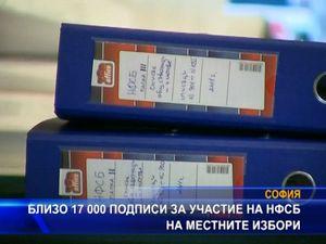 Близо 17 000 подписи за участие на НФСБ на местните избори