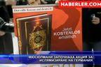 Мюсюлмани започнаха акция за ислямизиране на Германия
