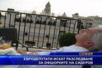 Евродепутати искат разследване за офшорките на Сидеров