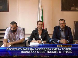 Прокуратурата да разследва кмета Тотев, поискаха съветниците от НФСБ