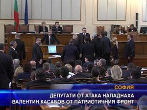 Депутати от АТАКА нападнаха Валентин Касабов от Патриотичния фронт
