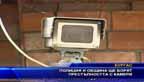 Полиция и община ще борят престъпността с камери