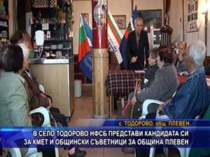 В село Тодорово НФСБ представи кандидата си за кмет и общински съветници за община Плевен