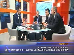 В. Тоцев има пари за пенсии дори в Македония и Косово минималната пенсия е по висока