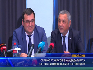 Славчо Атанасов е кандидатурата на НФСБ и ВМРО за кмет на Пловдив