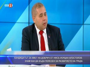 Кандидатът за кмет на Добрич от НФСБ Йордан Апостолов: Знам как да бъда полезен за развитието на града