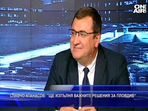 Славчо Атанасов: Ще изпълня важните решения за Пловдив